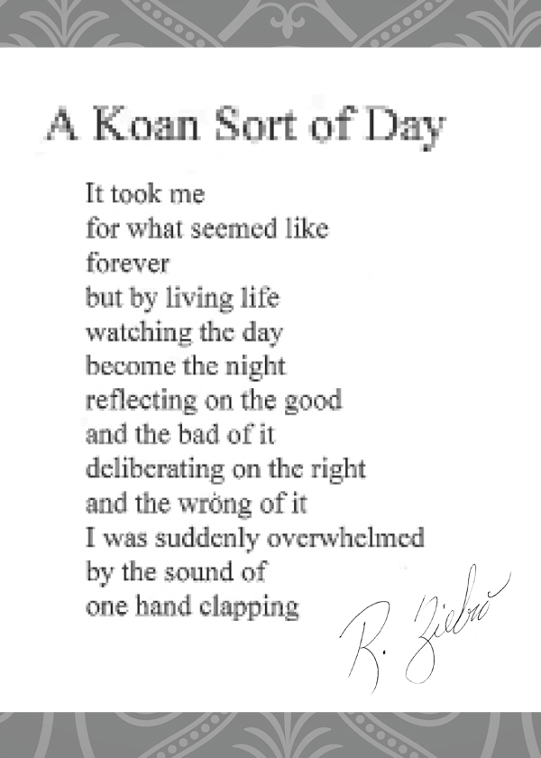 Poems- a koan sort of Day